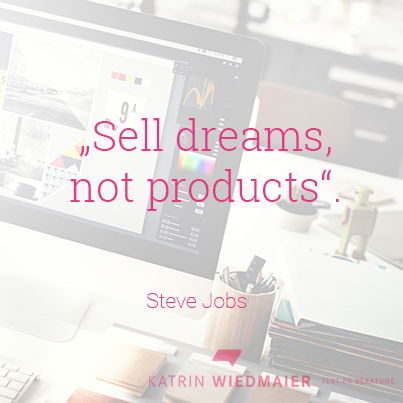 Produktbeschreibungen, Sell dreams not products